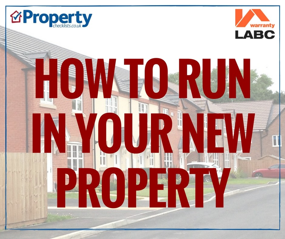 How to run in your new property